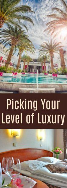 Picking-Your-Level-of-Luxury