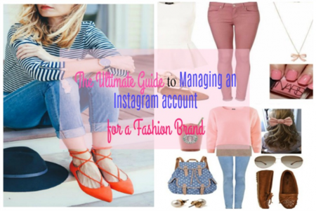 The-ultimate-guide-to-manage-your-Instagram-account-for-a-Fashion-Brand