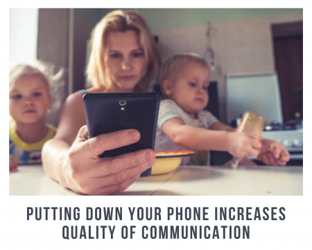 Putting-down-your-phine-increases-the-quality-of-communication