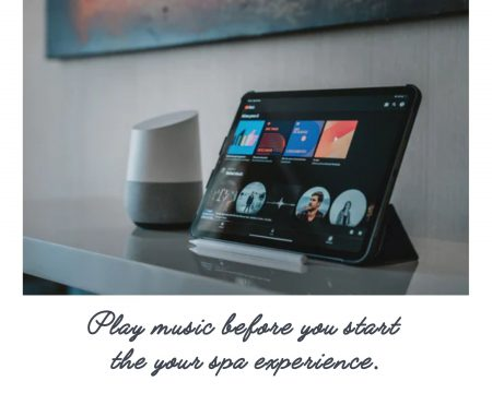Play-music-before-you-start-the-your-spa-experience
