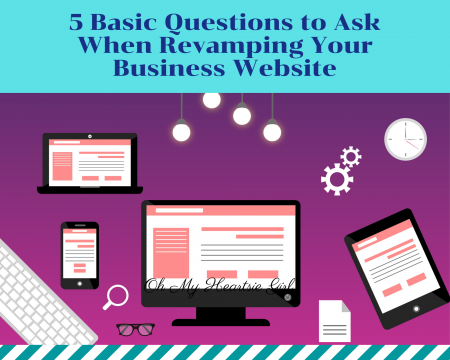 5-Basic-Questions-to-Ask-When-Revamping-Your-Business-Website
