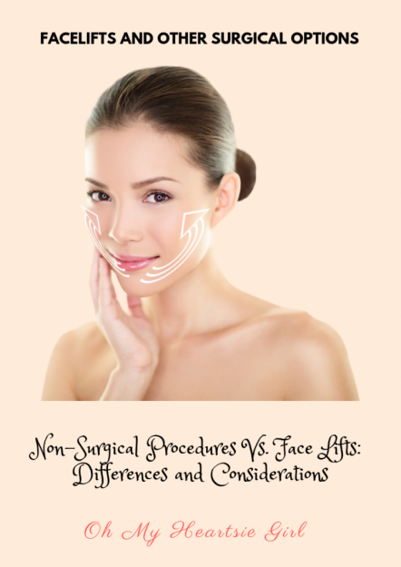 Non-Surgical-Procedures-Vs.-Face-Lifts_-Differences-and-Considerations