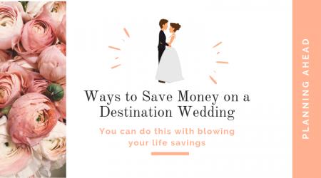 Ways-to-Save-Money-on-a-Destination-Wedding