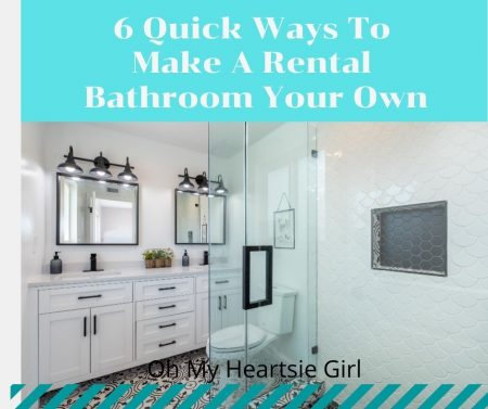 6-Quick-Ways-To-Make-A-Rental-Bathroom-Your-Own.