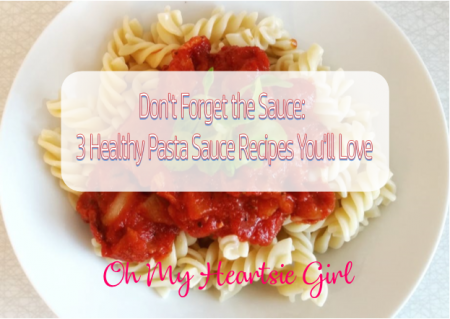 Dont-Forget-the-Sauce-3-Healthy-Pasta-Sauce-Recipes-Youll-Love