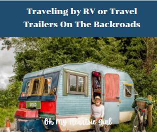 Traveling-by-RV-or-Travel-Trailers-On-The-Backroads