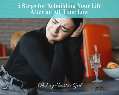 5-Steps-for-Rebuilding-Your-Life-After-an-All-Time-Low.