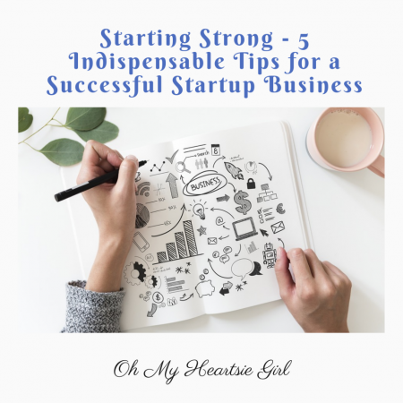 Starting-Strong-5-Indispensable-Tips-for-a-Successful-Startup-Business
