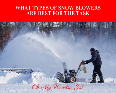 What-types-of-snowblowers-are-best-for-the-task