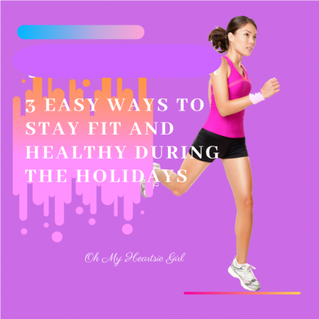 3-Easy-Ways-to-Stay-Fit-and-Healthy-During-the-Holidays