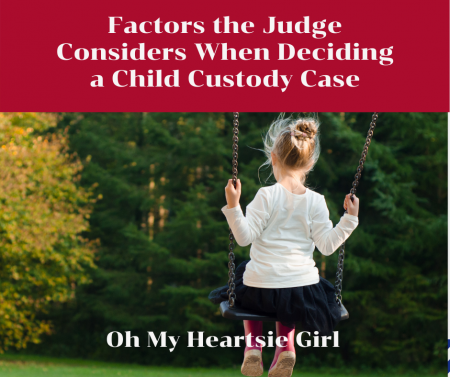 Factors-the-Judge-Considers-When-Deciding-a-Child-Custody-Case