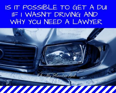 Is-it-possible-To-Get-a-DUI-If-I-Wasnt-Driving-and-why-you-need-a-lawyer