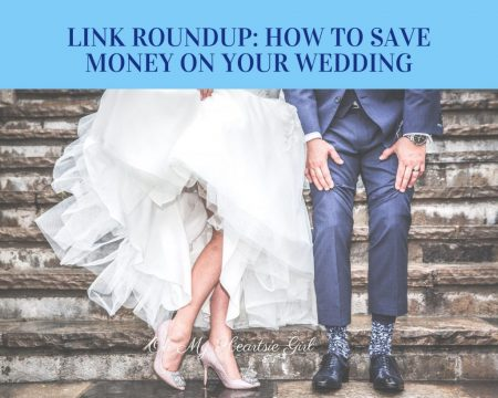 Link-Roundup-How-To-Save-Money-On-Your-Wedding