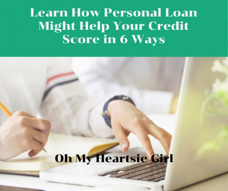 Learn-How-Personal-Loan-Might-Help-Your-Credit-Score-in-6-Ways