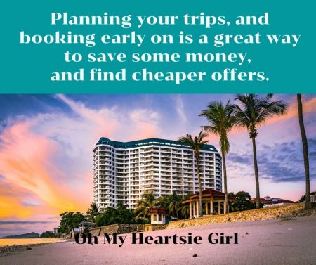 Planning-your-trips-and-booking-early-on-is-a-great-way-to-save-some-money-and-find-cheaper-offers