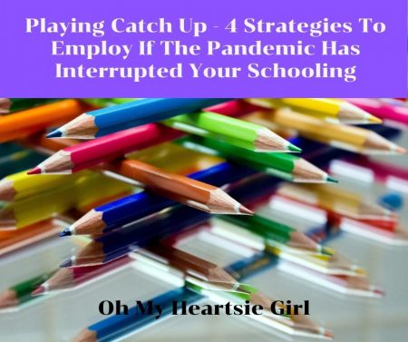 Playing-Catch-Up-4-Strategies-To-Employ-If-The-Pandemic-Has-Interrupted-Your-Schooling