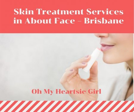 Skin-Treatment-Services-in-About-Face-–-Brisbane