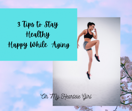 3-Tips-to-Stay-Healthy-Happy-Aging