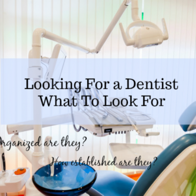 Looking-For-a-Dentist-Heres-What-To-Look-For