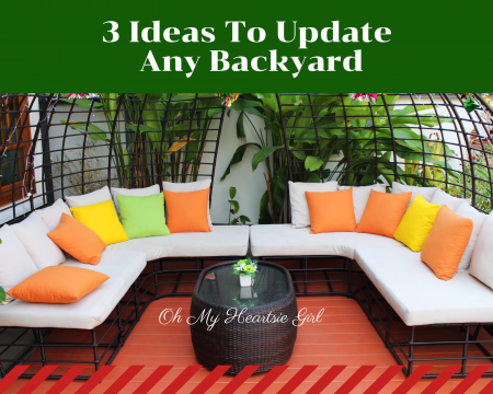 3-Ideas-To-Update-Any-Backyard