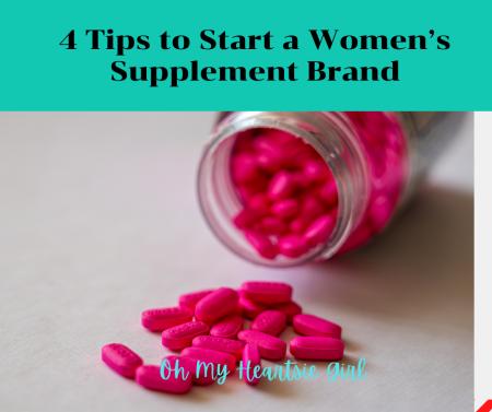 4-Tips-to-Start-a-Womens-Supplement-Brand