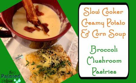 slow-cook-potato-corn-soup-broccoli-mushroom-pastries