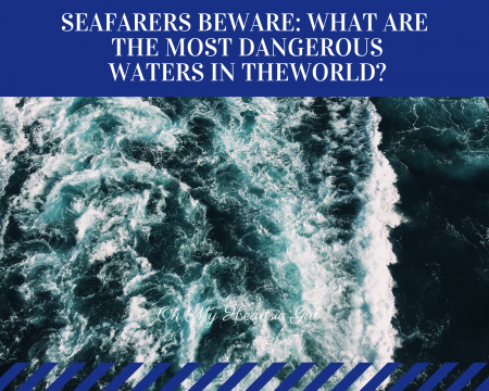 Seafarers-Beware-What-Are-the-Most-Dangerous-Waters-in-the-World