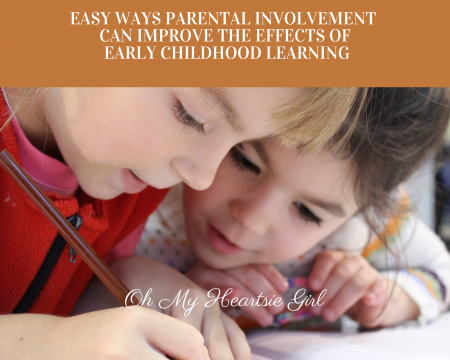Easy-Ways-Parental-Involvement-Can-Improve-The-Effects-Of-Early-Childhood-Learning.