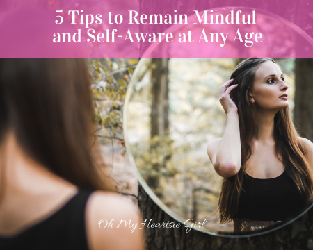 5-Tips-to-Remain-Mindful-and-Self-Aware-at-Any-Age