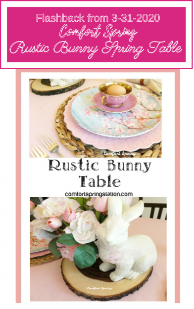 Comfort-Spring-Flash-Back-March-20-2020-Rustic-Bunny-Table.
