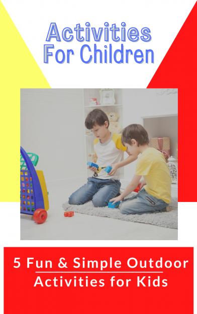 Top-5-Games-and-Outdoor-Activities-For-Kids