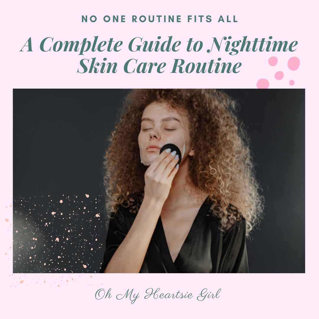 A-Complete-Guide-to-the-Most-Effective-Nighttime-Skin-Care-Routine